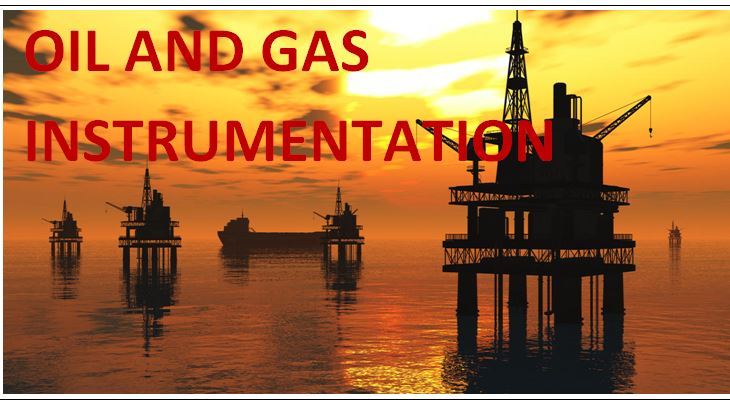 *Oil and Gas Instrumentation