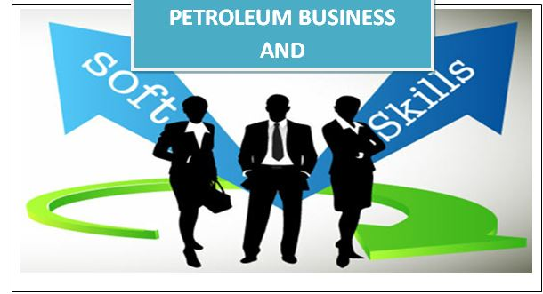 Petroleum Business/ Softskills